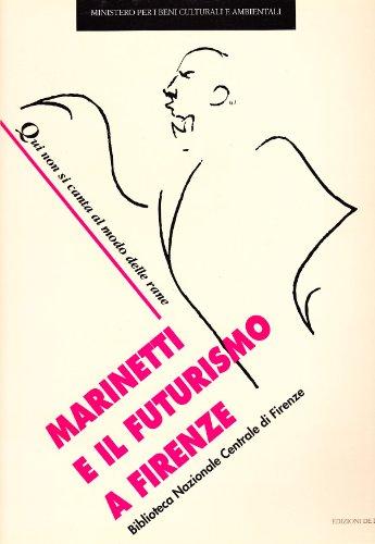 Marinetti e il futurismo a Firenze. Qui
