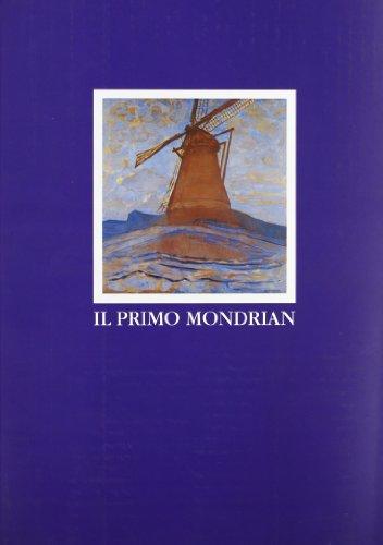 9788880161370: Il primo Mondrian: Gli anni di Amsterdam (con un'appendice sul periodo cubista)