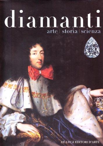 9788880164838: Diamanti. Arte, storia, scienza