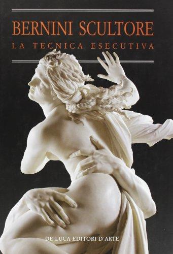 Bernini scultore. La tecnica esecutiva.