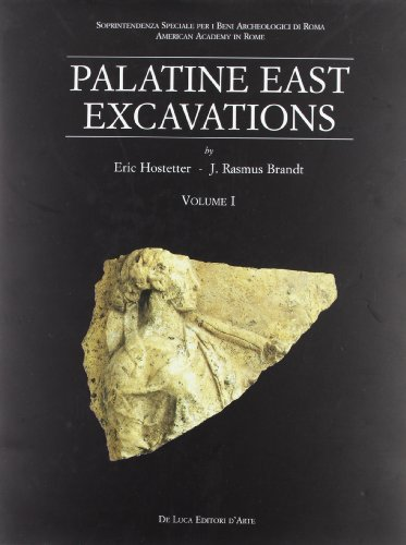 9788880169550: Palatine East Excavations vol. 1 - Stratigraphy and architecture