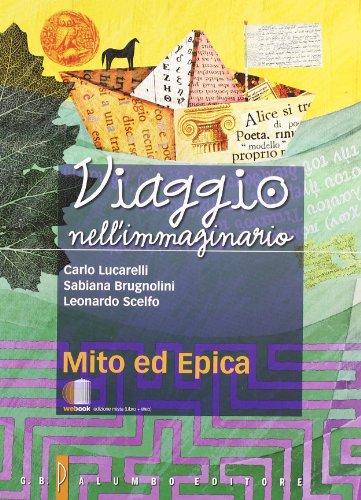 9788880207382: Viaggio nell'immaginario. Antologia italiana. Per la Scuola media. Con espansione online: 1