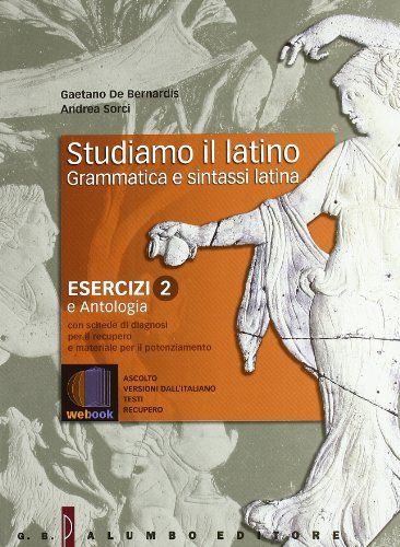 9788880207900: Studiamo il latino. Grammatica e sintassi latina. Per i Licei e gli Ist. magistrali. Con espansione online: Esercizi: 2