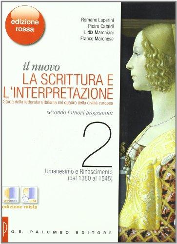 9788880208440: Il nuovo. La scrittura e l'interpretazione. Ediz. rossa. Per le Scuole superiori. Con espansione online: 2