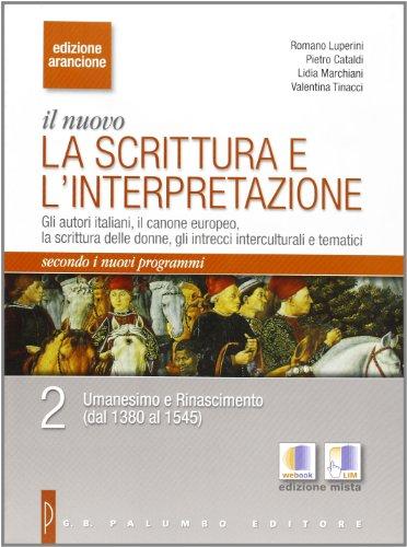 9788880208778: Il nuovo. La scrittura e l'interpretazione. Ediz. arancione. Con espansione online. Per le Scuole superiori: 2