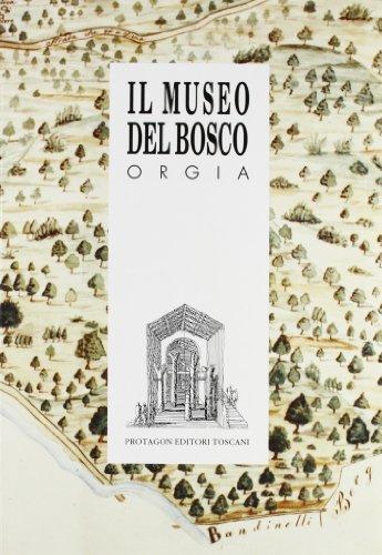 9788880240976: Il museo del Bosco, Orgia. Catalogo