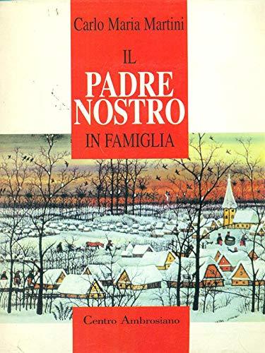 Il padre nostro in famiglia (8880251740) by Carlo M. Martini
