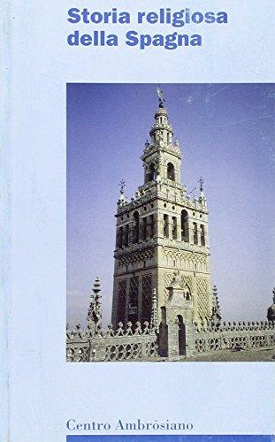 9788880251798: Storia religiosa della Spagna