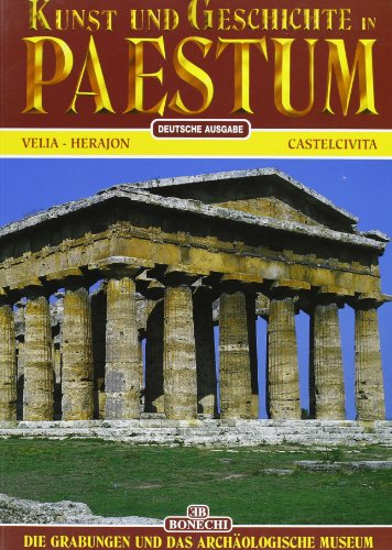 9788880290797: Arte e storia di Paestum. Gli scavi e il museo archeologico. Ediz. tedesca