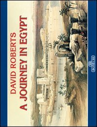 A JOURNEY IN EGYPT: ROBERTS, DAVID