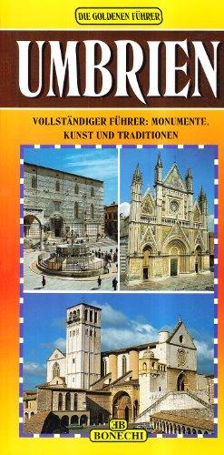 9788880291671: Umbrien. Vollständiger Führer: Monumente, Kunst und Traditionen (Le guide oro)