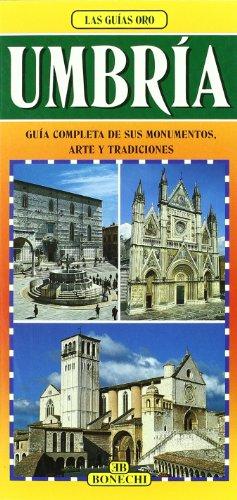 9788880291688: Umbria. Guía completa de sus monumentos, arte y tradiciónes (Le guide oro)