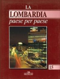 9788880292982: La Lombardia paese per paese (Vol. 15)