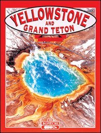 9788880293217: Yellowstone & Grand Teton National Parks