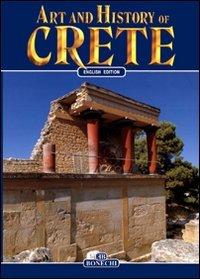 9788880294245: Art and history of Crete (Arte e storia)