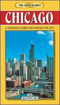 Chicago (Bonechi Gold Guides): David Stockwell