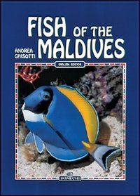 Fish of the Maldives: Andrea Ghisotti
