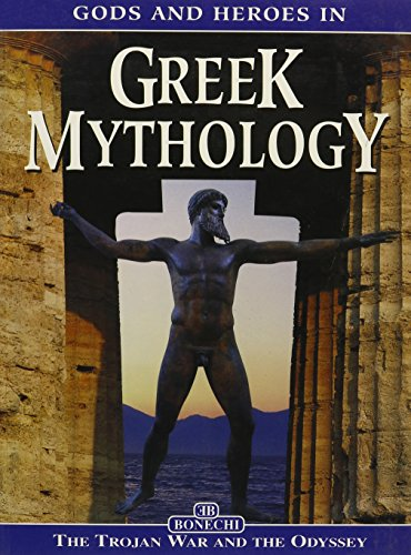 9788880297161: Gods and Heroes in Greek Mythology: The Trojan War and the Odyssey