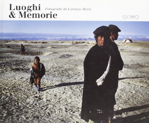 Luoghi & Memorie.: Merlo,Lorenzo.