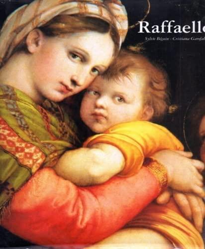 Raffaello catalogo completo delle opere.: Béguin,Sylvie. Garofalo,Cristina.