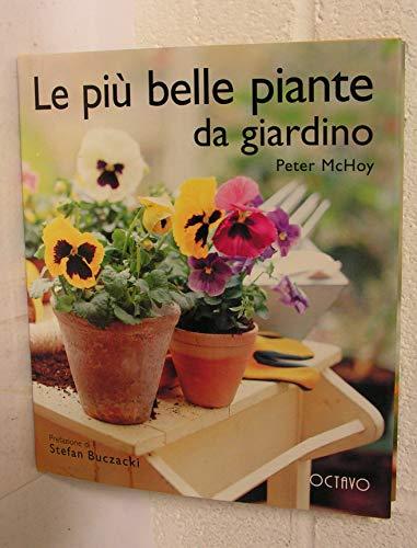 9788880301523: Le più belle piante da giardino