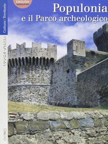 Populonia e il Parco archeologico.: Meucci,Lucia.