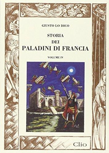 9788880314196: Storia dei paladini di Francia: 4 (Clio)