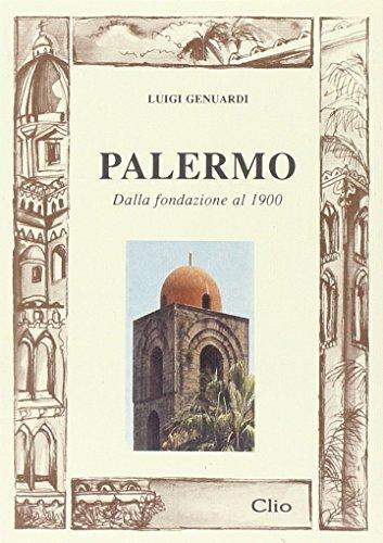 9788880314813: Palermo. Dalla fondazione al 1900
