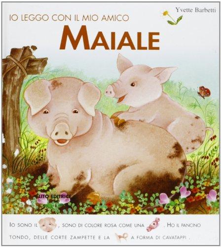 Io leggo con il mio amico maiale: Yvette Barbetti
