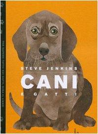 Cani e gatti (9788880334224) by Steve Jenkins