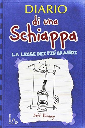9788880334842: Diario di una schiappa: La legge dei più grandi (Italian Edition)