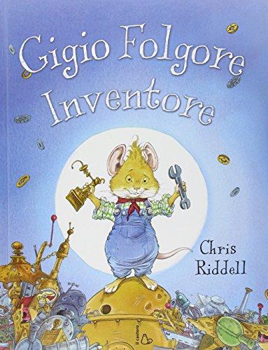 9788880335351: Gigio Folgore, inventore
