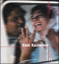 9788880335740: Emir Kusturica