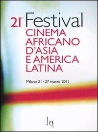9788880335825: 20° Festival cinema africano, d'Asia e America Latina