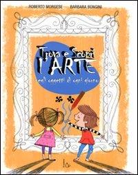 9788880336082: Trova e scopri l'arte negli oggetti di ogni giorno (Il Castoro bambini)