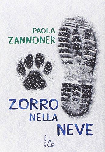 9788880338321: Zorro nella neve