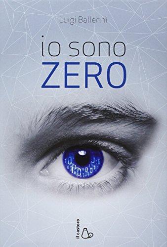 9788880339236: Io sono Zero