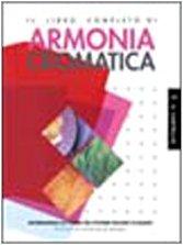 9788880394006: Il libro completo di armonia cromatica