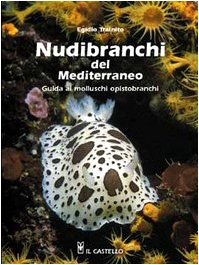 9788880394389: Nudibranchi del Mediterraneo