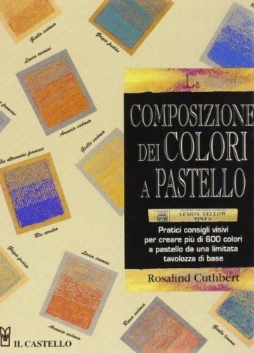 La composizione dei colori a pastello (9788880395423) by [???]