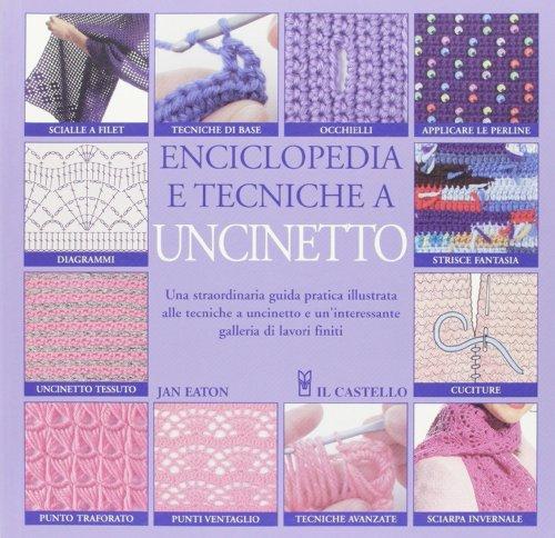 Enciclopedia e tecniche a uncinetto: Jan Eaton