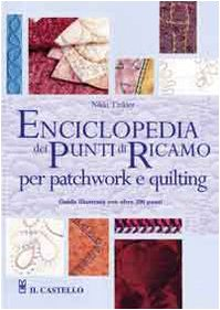 Enciclopedia dei punti di ricamo per patchwork e quilting (8880396145) by Nikki Tinkler