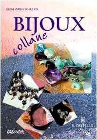 9788880396444: Bijoux collane
