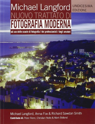 9788880397540: Nuovo trattato di fotografia moderna. Ediz. illustrata
