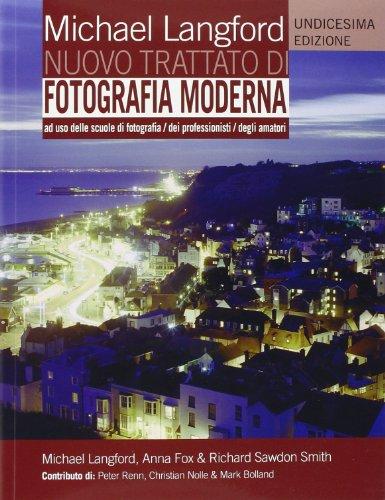 9788880397540: Nuovo trattato di fotografia moderna. Undicesima Edizione