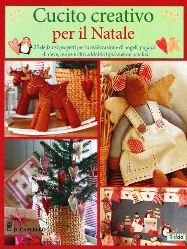 9788880398974: Cucito creativo per il Natale