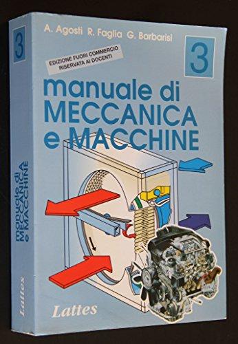 9788880421948: Manuale di meccanica e macchine. L'operatore termico. Per gli Ist. Tecnici e per gli Ist. Professionali: 3