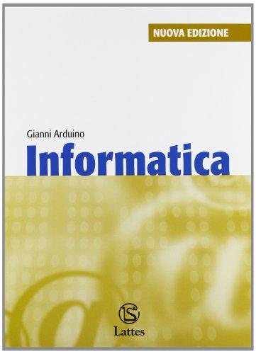 9788880424260: Informatica. Con Windows Vista. Per la Scuola media
