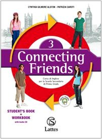 9788880424826: Connecting friends. Exam practise. Per la Scuola media. Con CD Audio: 3