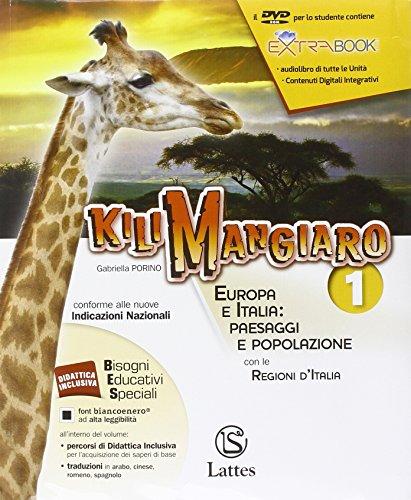 KILIMANGIARO VOL. 1 CON DVD E ATLANTE 1+MI PREP.PER INTERR.+QUADERNO INVALSI